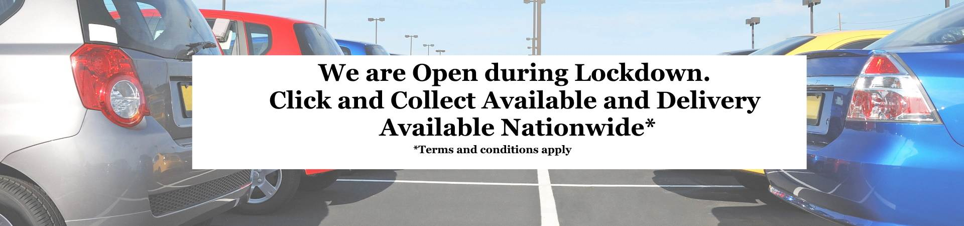 We are open during lockdown, click and collect available and delivery available nationwide